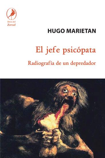 El jefe psicópata - Radiografía de un depredador - cover