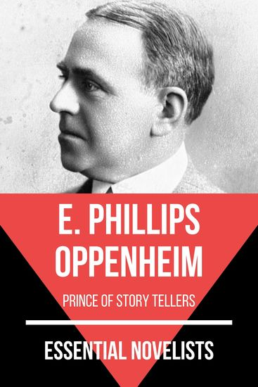 Essential Novelists - E Phillips Oppenheim - prince of story tellers - cover