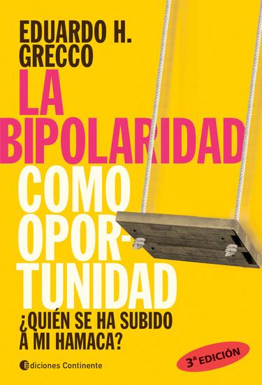 La bipolaridad como oportunidad - ¿Quién se ha subido a mi hamaca? - cover