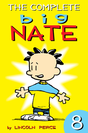 The Complete Big Nate: #8 - cover