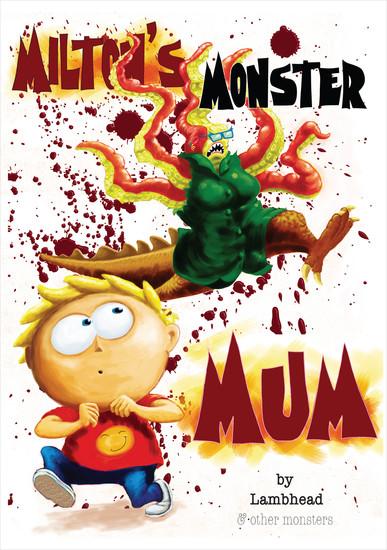 Milton's Monster Mum - cover