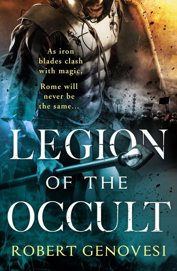 Legion of the Occult - A thrilling action-packed fantasy escape - cover