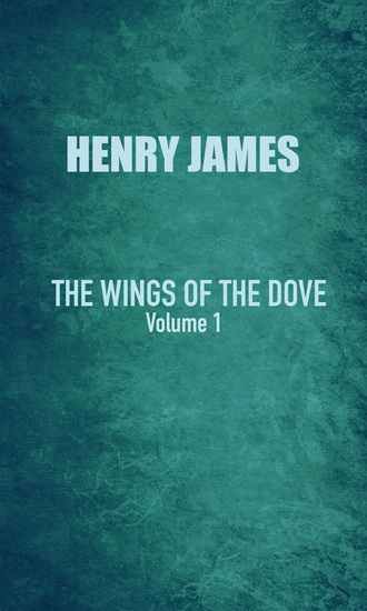 The Wings of the Dove - Volution I - cover
