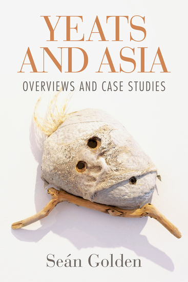 Yeats and Asia - Overviews and case studies - cover