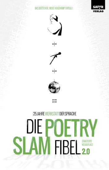 Die Peotry Slam-Fibel 20 - 25 Jahre Werkstatt der Sprache - cover