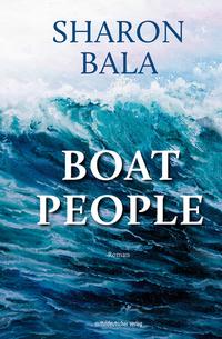 Boat People von Sharon Bala