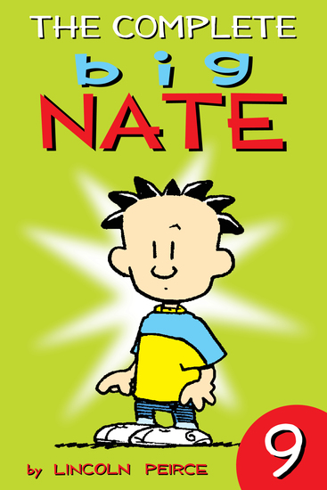 The Complete Big Nate: #9 - cover