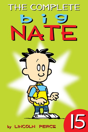 The Complete Big Nate: #15 - cover