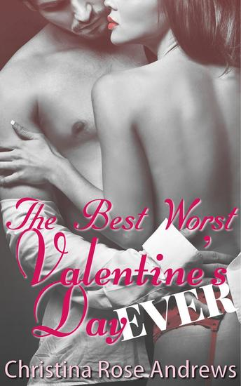 The Best Worst Valentine's Day Ever! - cover
