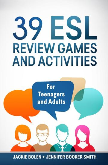 39 ESL Review Games and Activities: For Teenagers and Adults - cover