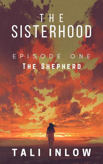 The Sisterhood: Episode One - The Sisterhood #1 - cover