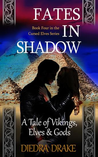 Fates in Shadow: A Tale of Vikings Elves & Gods - The Cursed Elves #4 - cover