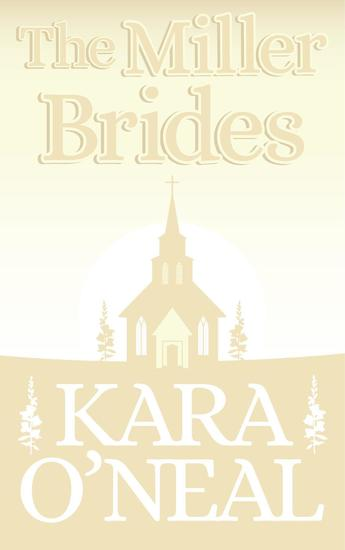 The Miller Brides - Texas Brides of Pike's Run #4 - cover