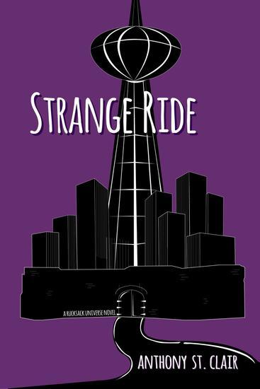 Strange Ride: A Rucksack Universe Novel - Rucksack Universe - cover