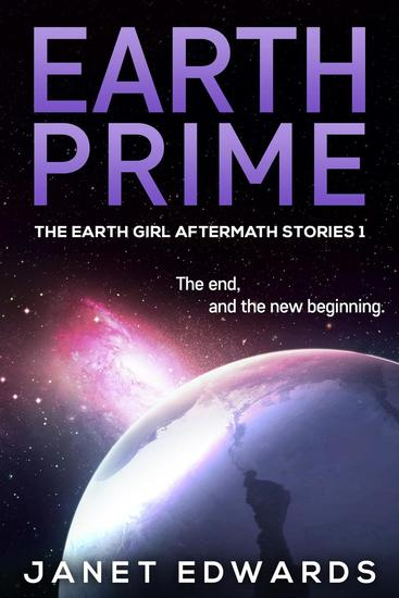 Earth Prime - The Earth Girl Aftermath Stories #1 - cover