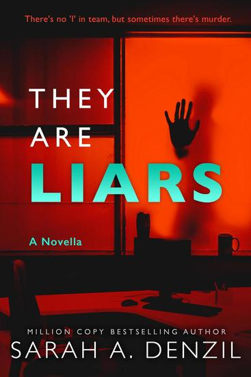 They Are Liars: A Novella - cover