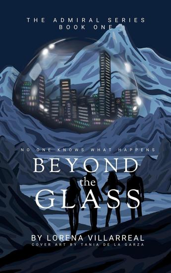 Beyond the glass - The Admiral Series #1 - cover