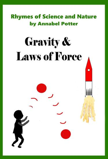 Gravity and Laws of Force - Rhymes of Science and Nature #4 - cover