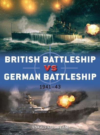 British Battleship vs German Battleship - 1941–43 - cover