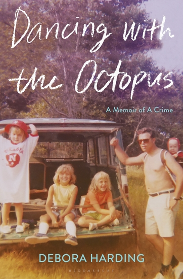 Dancing with the Octopus - A Memoir of a Crime - cover