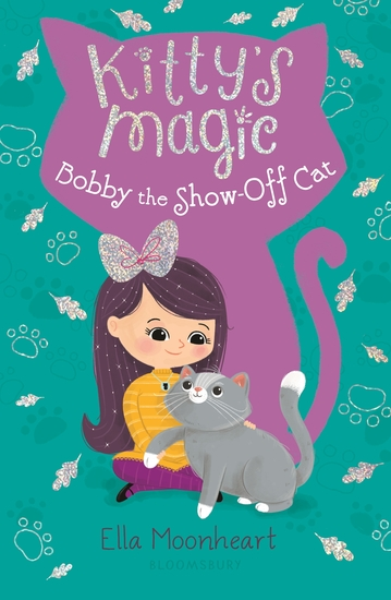 Kitty's Magic 8: Bobby the Show-Off Cat - cover