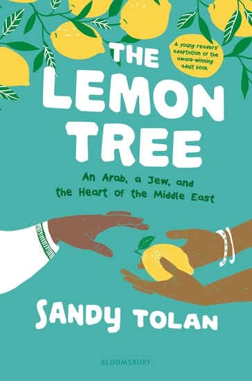 The Lemon Tree (Young Readers' Edition) - An Arab A Jew and the Heart of the Middle East - cover