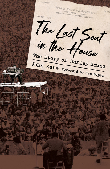 The Last Seat in the House - The Story of Hanley Sound - cover