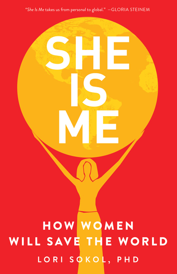 She Is Me - How Women Will Save the World - cover
