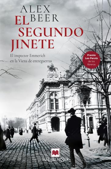 El segundo jinete - El inspector Emmerich en la Viena de entreguerras - cover