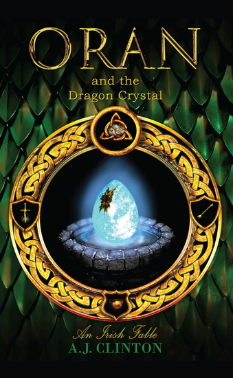 Oran and the Dragon Crystal - An Irish Fable - cover