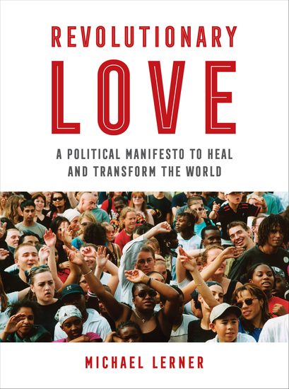 Revolutionary Love - A Political Manifesto to Heal and Transform the World - cover