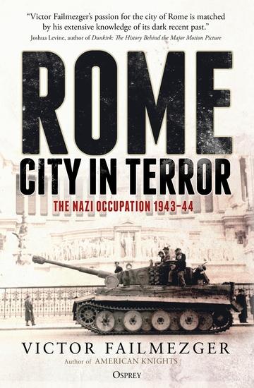 Rome – City in Terror - The Nazi Occupation 1943–44 - cover