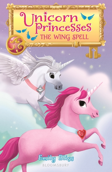 Unicorn Princesses 10: The Wing Spell - cover