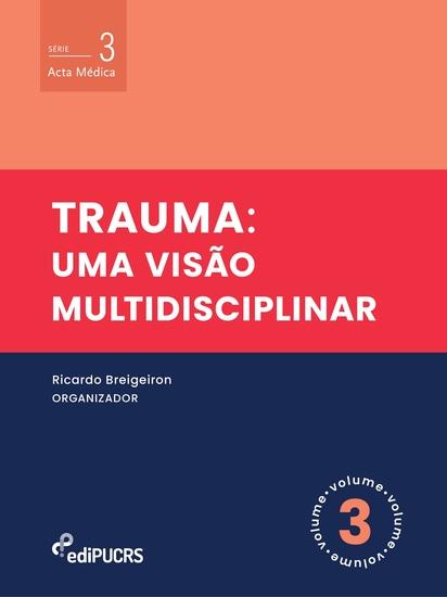 Trauma: - uma visão multidisciplinar - cover