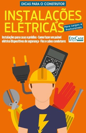 Dicas Para o Construtor Ed 1 - Instalações Elétricas - cover