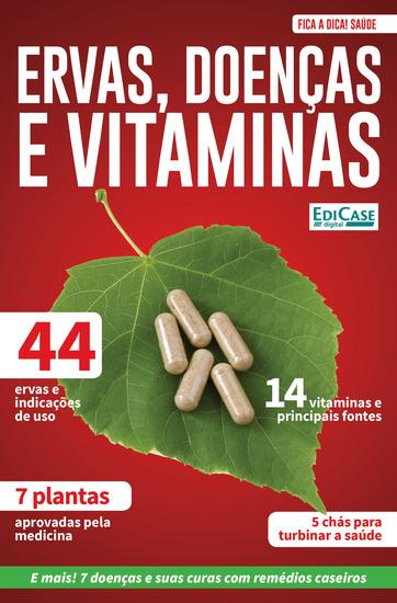 Fica a Dica Saúde Ed 6 - Ervas Doenças e Vitaminas - cover