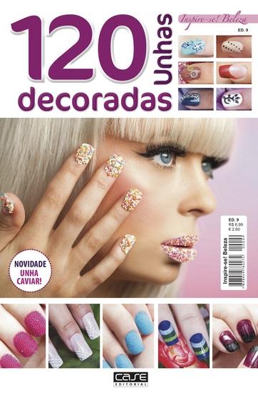 Inspire-se Beleza Ed 9 - 120 Unhas Decoradas - cover
