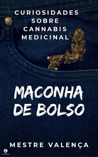 Maconha de bolso - Curiosidades sobre cannabis medicinal - cover