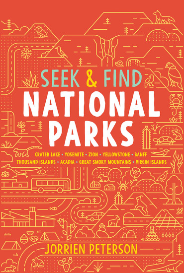 Seek & Find National Parks - Crater Lake Yosemite Zion Yellowstone Banff Thousand Islands Acadia Great Smoky Mountains Virgin Islands - cover