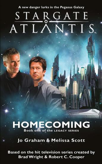 STARGATE ATLANTIS Homecoming (Legacy book 1) - cover