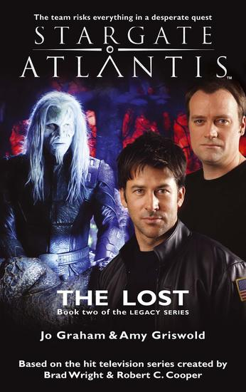 STARGATE ATLANTIS The Lost (Legacy book 2) - cover