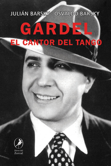 Gardel - El cantor del tango - cover