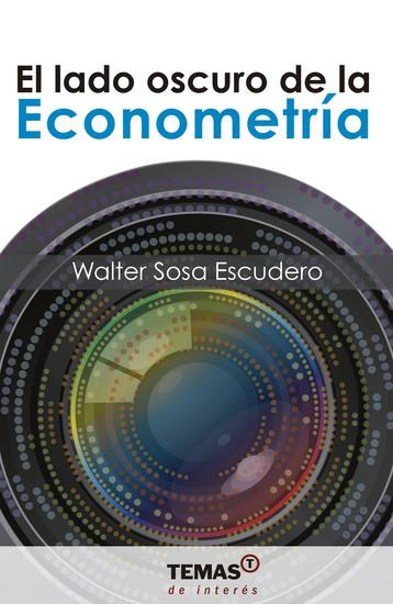 El lado oscuro de la Econometría - cover