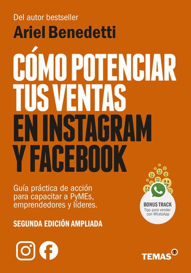 Cómo potenciar tus ventas en Instagram y Facebook - Guía práctica y de acción para capacitar a PyMEs emprendedores y líderes - cover
