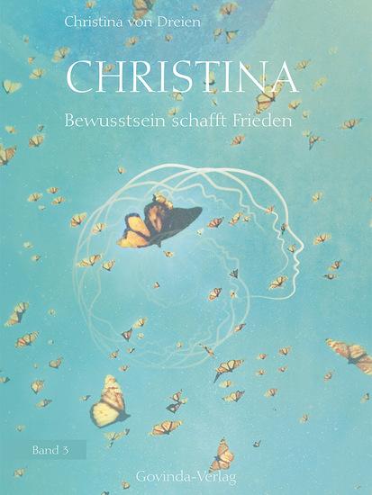 Christina Band 3: Bewusstsein schafft Frieden - cover