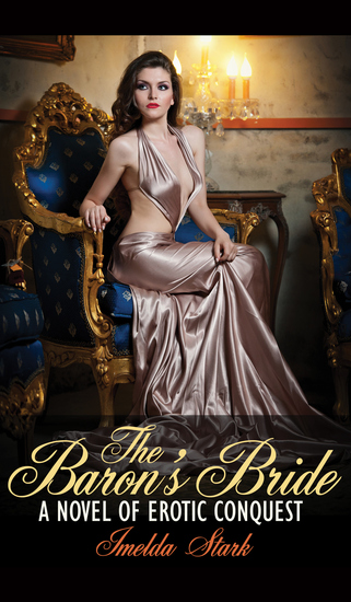 The Baron's Bride - A Novel of Erotic Conquest - cover