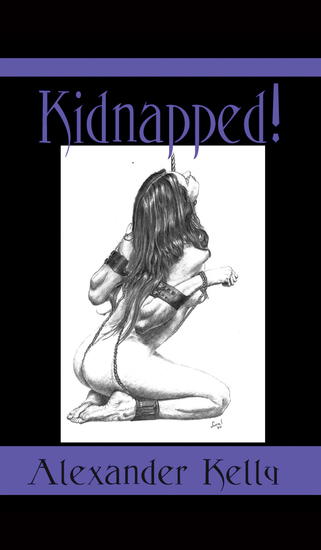 Kidnapped: The Taming of the Princess Bitch - cover