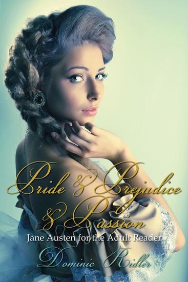 Pride & Prejudice & Passion - cover