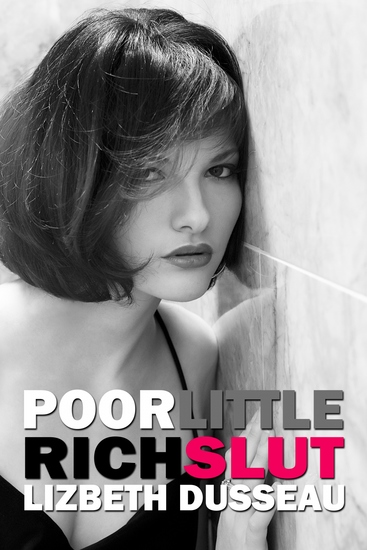 Poor Little Rich Slut - cover