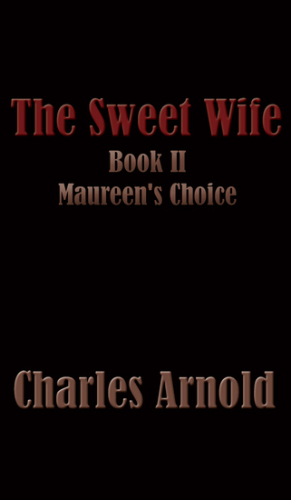 The Sweet Wife Book II: Maureen's Choice - cover